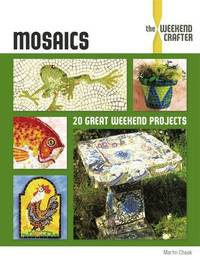 THE WEEKEND CRAFTER: MOSAICS